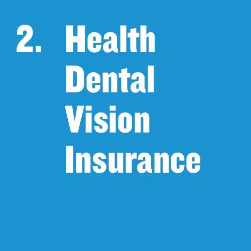 "Tile that says ""Health, Dental, Vision Insurance"""