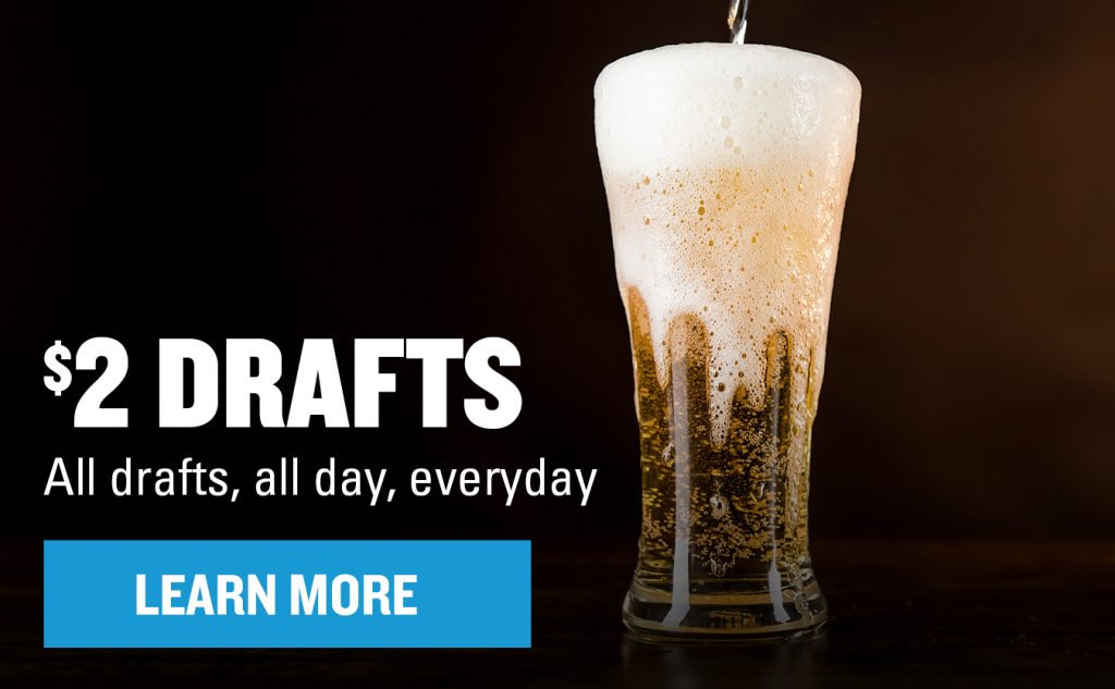 """Frothy overflowing beer with text over the image that says, """"$2 Drafts. All drafts, all day, everyday."""" With a """"Learn More"""" button."""