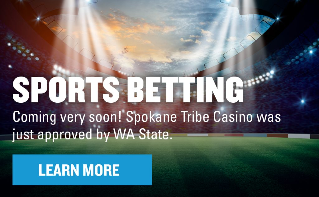 """3D rendering of stadium at night on the field with text that says """"Coming very soon! Spokane Tribe Casino was just approved by WA State"""" with button that reads, """"Learn More"""""""